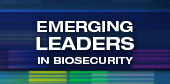 Emerging Leaders in Biosecurity