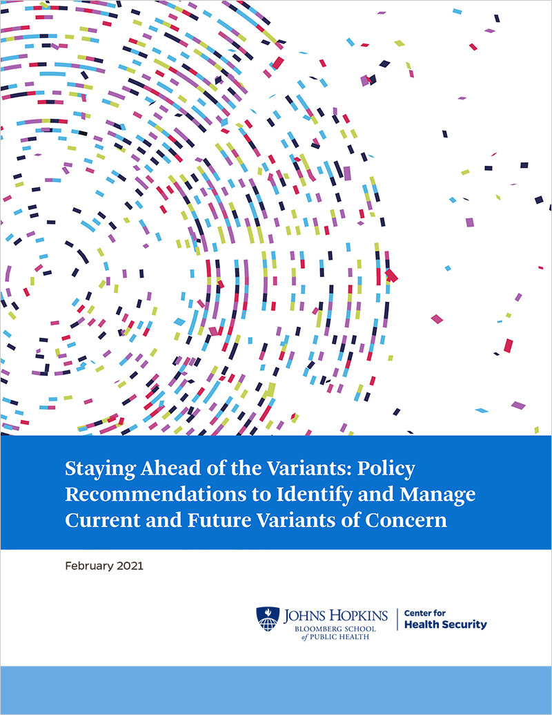 Staying Ahead of the Variants: Policy Recommendations to Identify and Manage Current and Future Variants of Concern