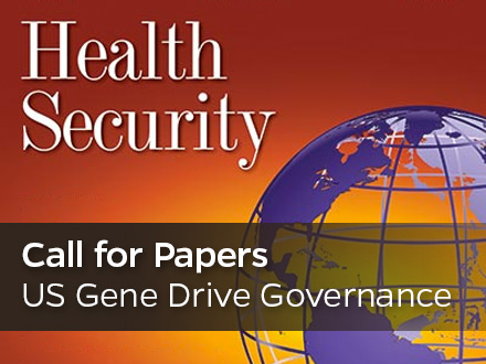 Call for Papers: US Gene Drive Governance