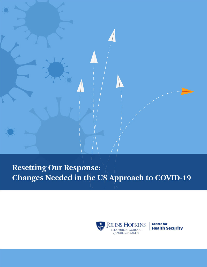 Resetting Our Response: Changes needed in the U.S. approach to COVID-19