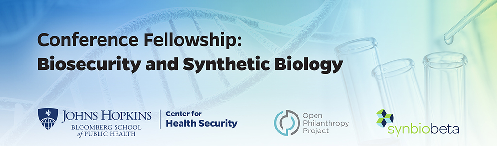 Fellowship on Biosecurity and Synthetic Biology